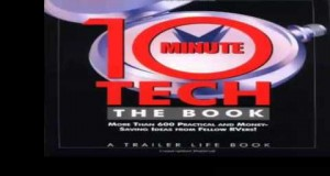 10 Minute Tech The Book More than 600 Practical and Money Saving Ideas from Fellow RVers