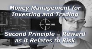 Money-Management-Series-Second-Principle-Reward-as-it-Relates-to-Risk