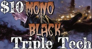 Mtg-10-Budget-Deck-Tech-Mono-Black-Triple-Tech-No-TherosM15