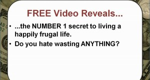 Frugal Living Tips – FREE Video