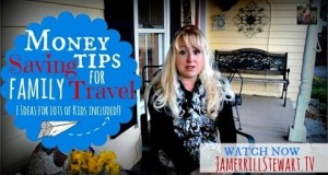 Money Saving Tips for Family Travel ideas for lots of kids included!